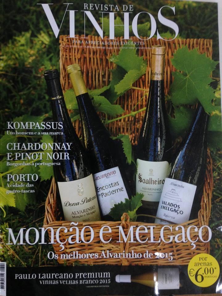 Nota 17 para VALADOS DE MELGAÇO 2015, pela Revista de Vinhos. 1 dos quatro melhores vinhos Alvarinhos de Monção&Melgaço.